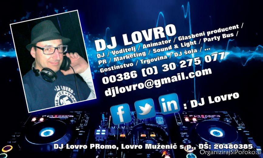 DJ LOVRO VODENJE DJ ŠOLA DJ GLASBA ZA POROKO NAJEM OZVOČENJA OBALA KOPER